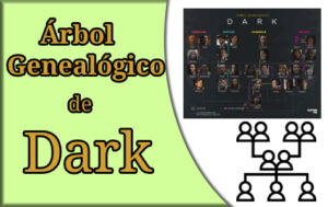 arbol genealogico de dark